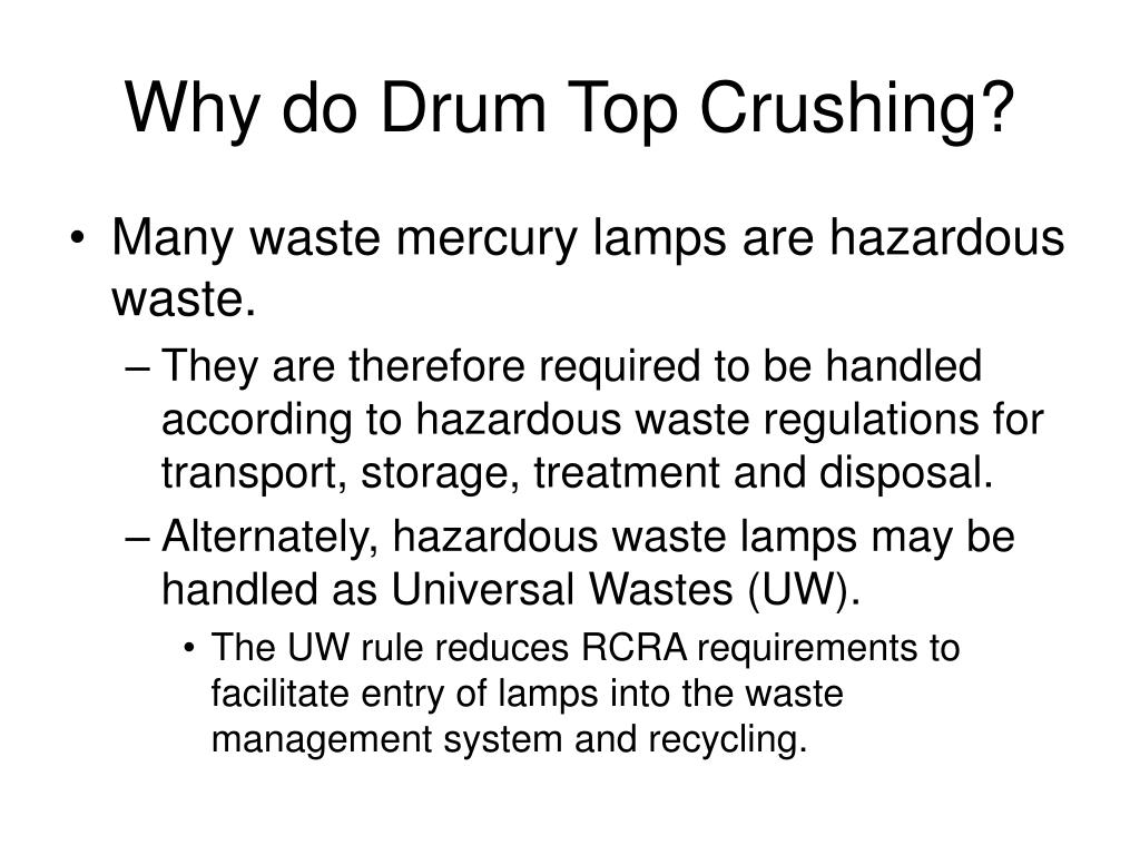 Why do Drum Top Crushing?