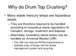 why do drum top crushing