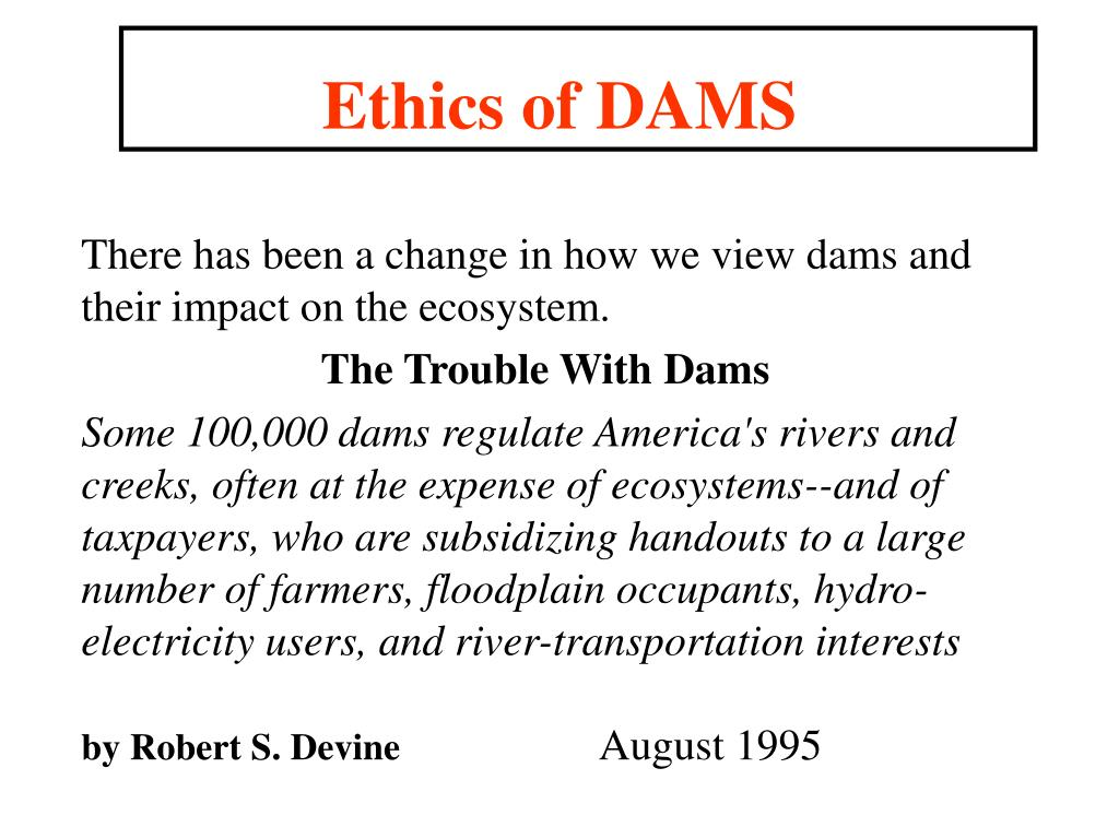 Ethics of DAMS