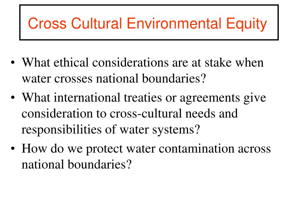 Cross Cultural Environmental Equity