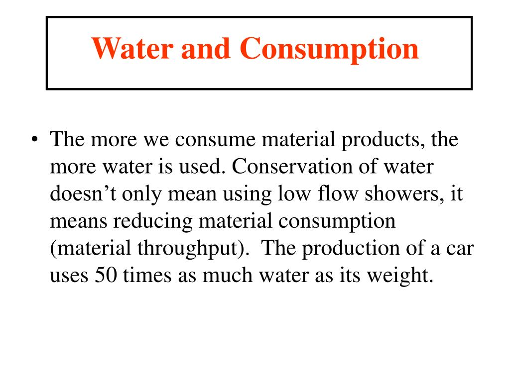 Water and Consumption