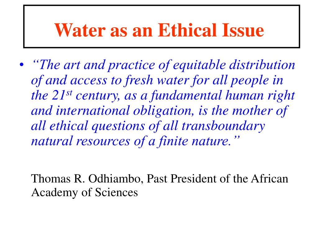 Water as an Ethical Issue