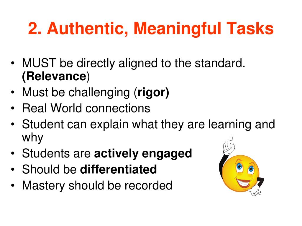 2. Authentic, Meaningful Tasks