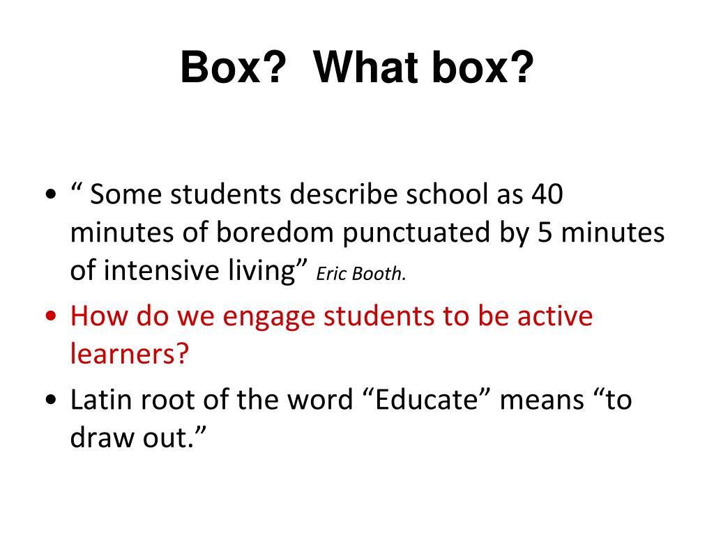 Box?  What box?