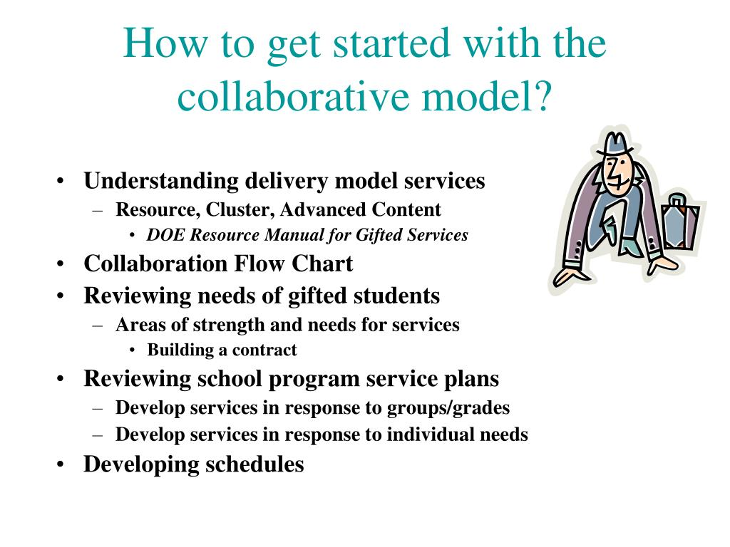 How to get started with the collaborative model?