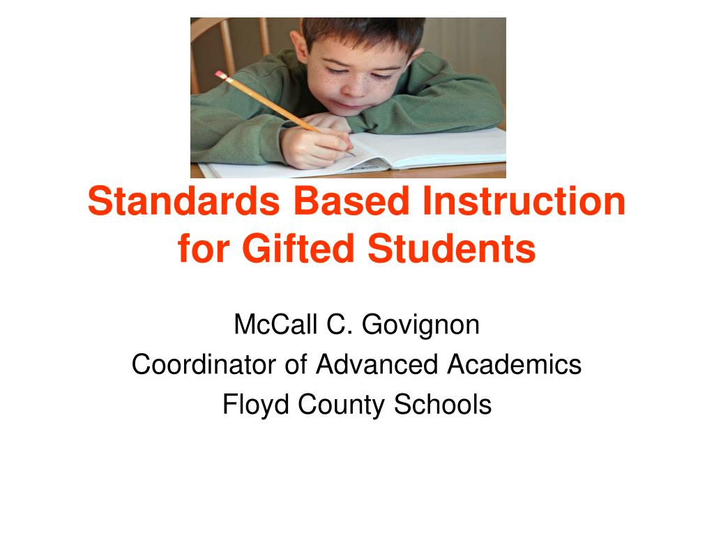 Standards Based Instruction for Gifted Students