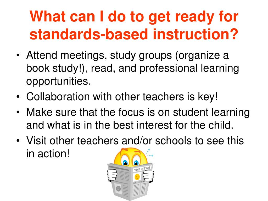 What can I do to get ready for standards-based instruction?