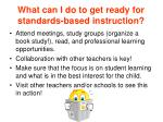 what can i do to get ready for standards based instruction