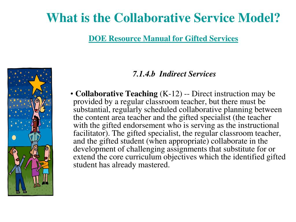 What is the Collaborative Service Model?