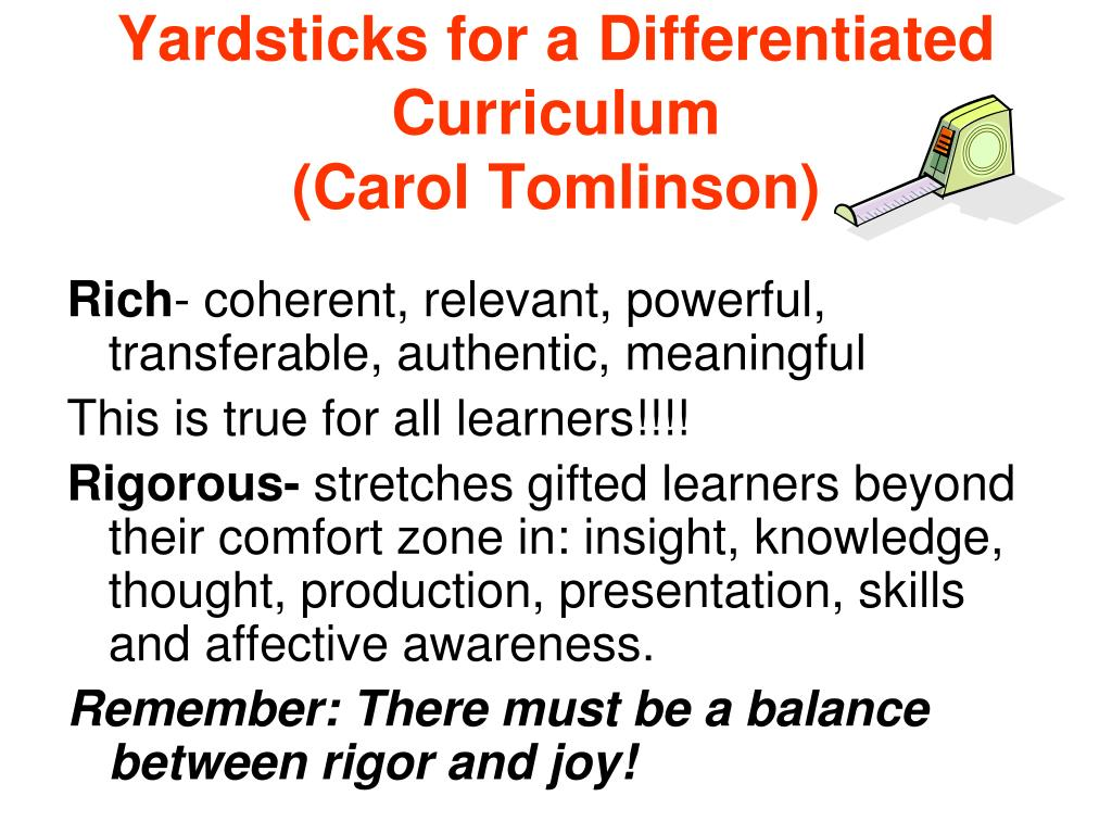 Yardsticks for a Differentiated Curriculum