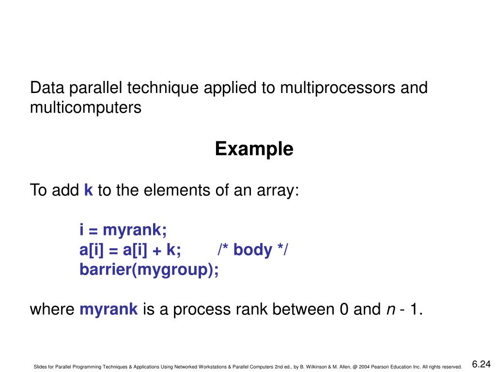 Data parallel technique applied to multiprocessors and multicomputers