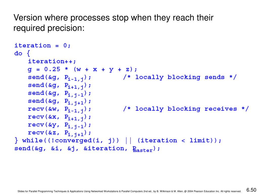 Version where processes stop when they reach their required precision: