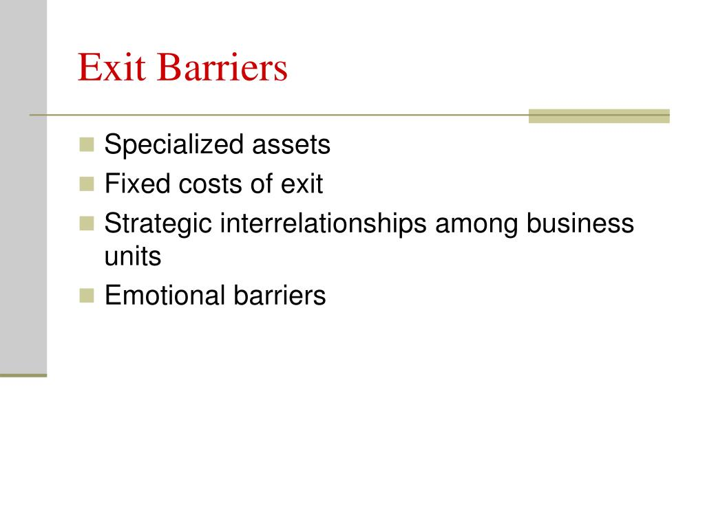 Exit Barriers