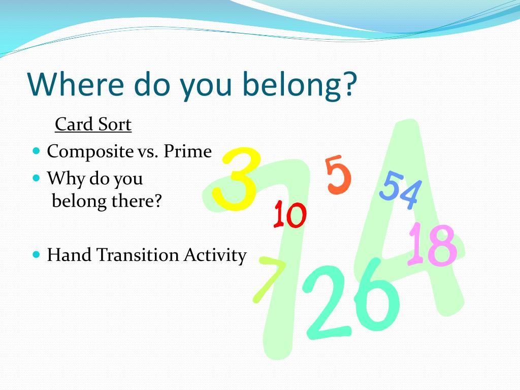 Where do you belong?