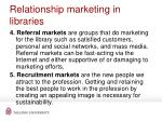 r elationship marketing in libraries42