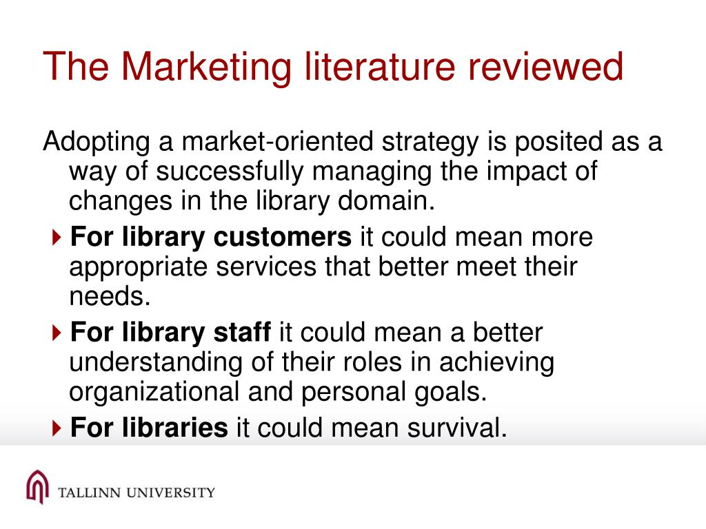 The Marketing literature reviewed