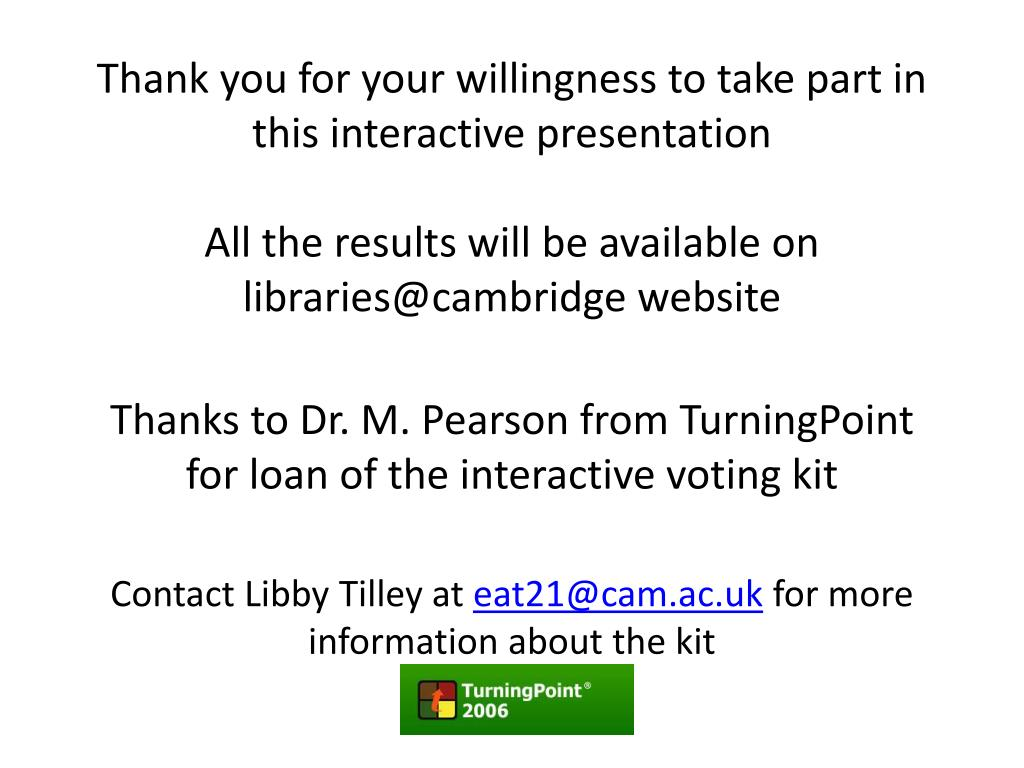 Thank you for your willingness to take part in this interactive presentation