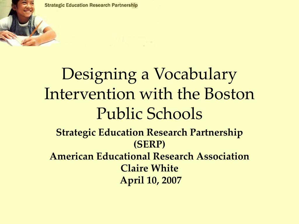 Designing a Vocabulary Intervention with the Boston Public Schools