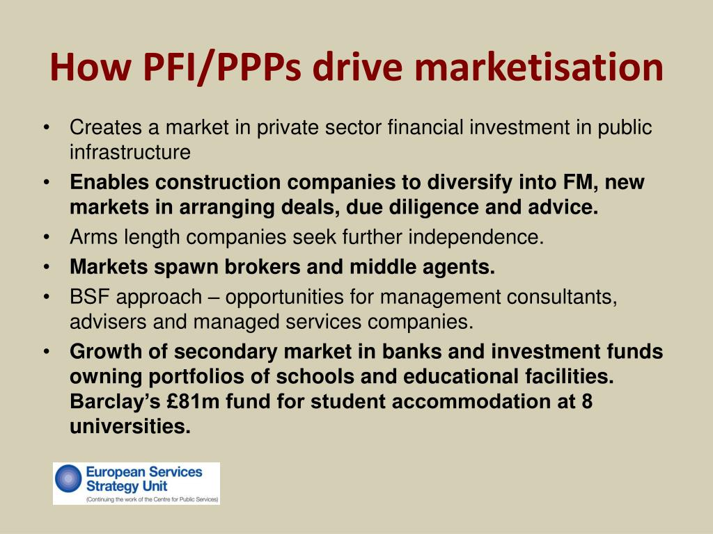 How PFI/PPPs drive marketisation