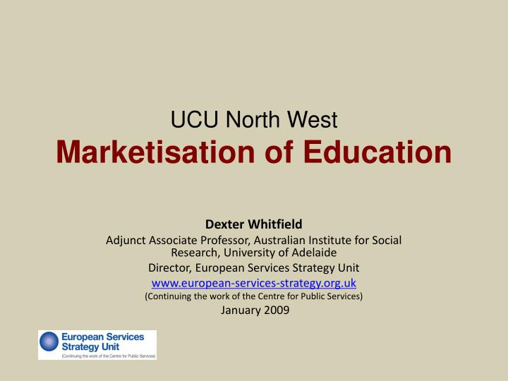 Ucu north west marketisation of education l.jpg