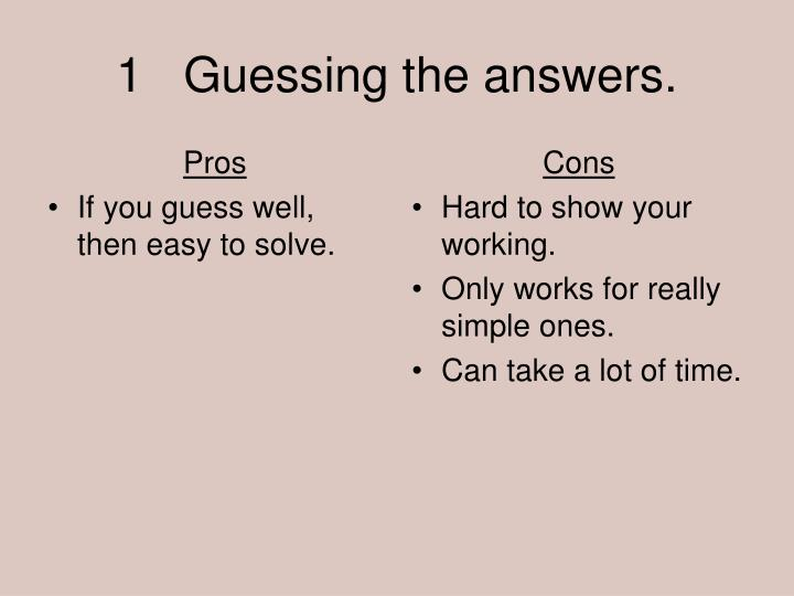 1 guessing the answers l.jpg