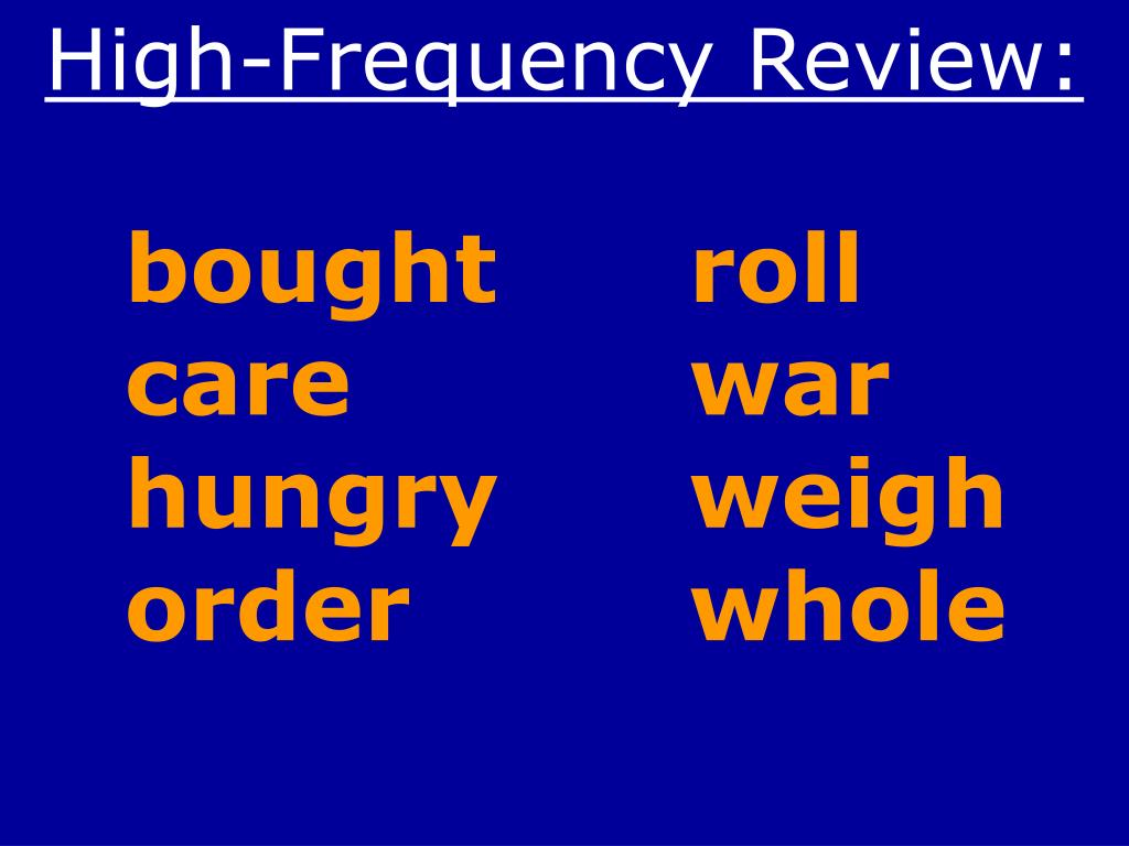 High-Frequency Review: