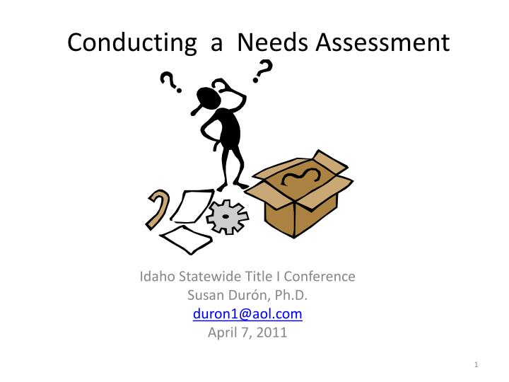 Conducting a needs assessment