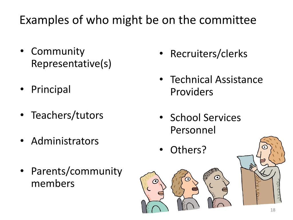 Examples of who might be on the committee