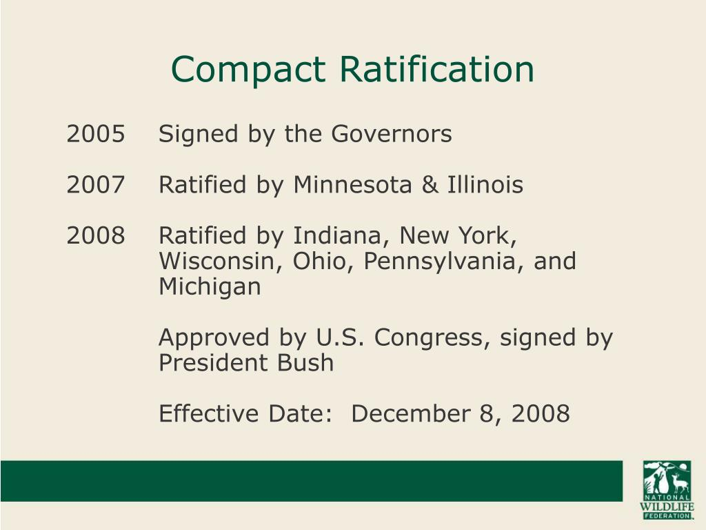 Compact Ratification