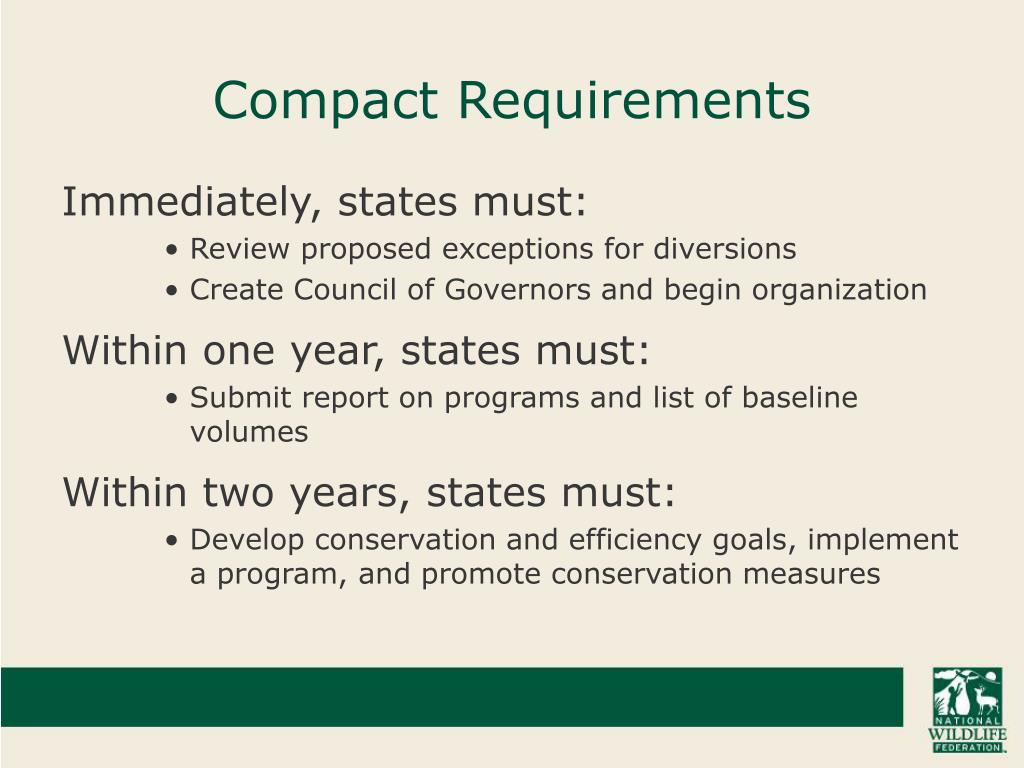 Compact Requirements