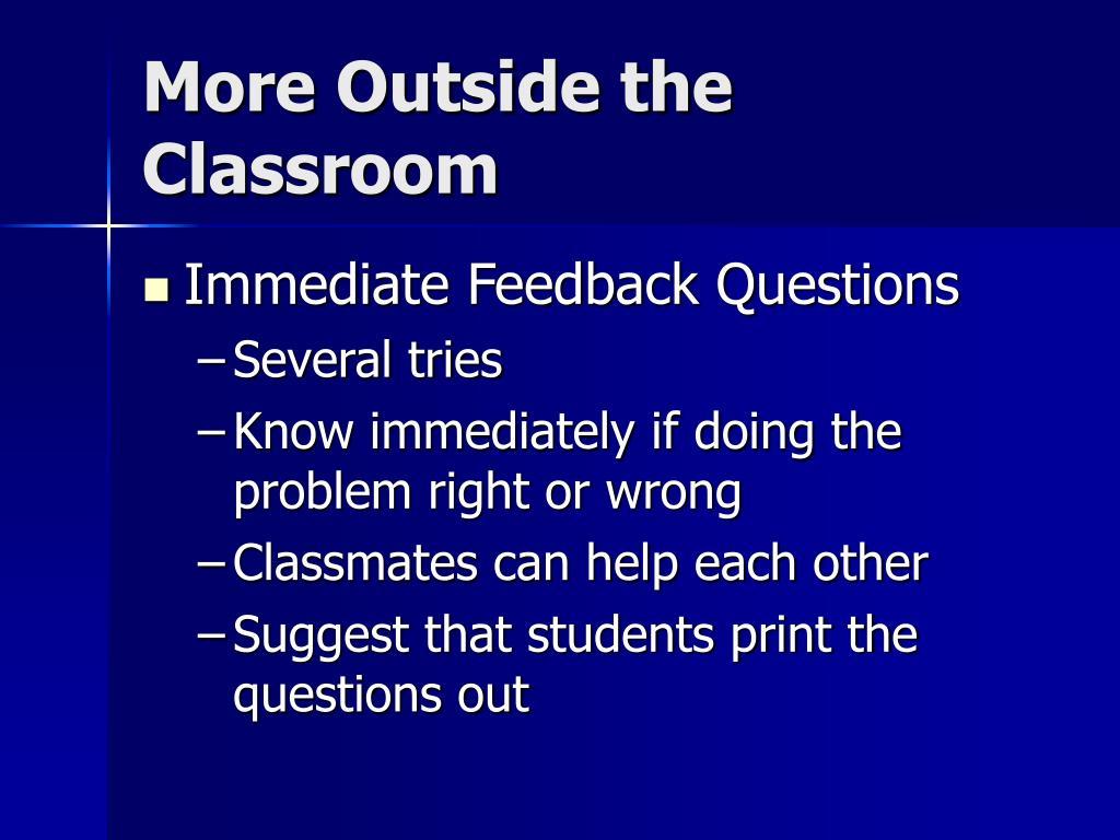 More Outside the Classroom