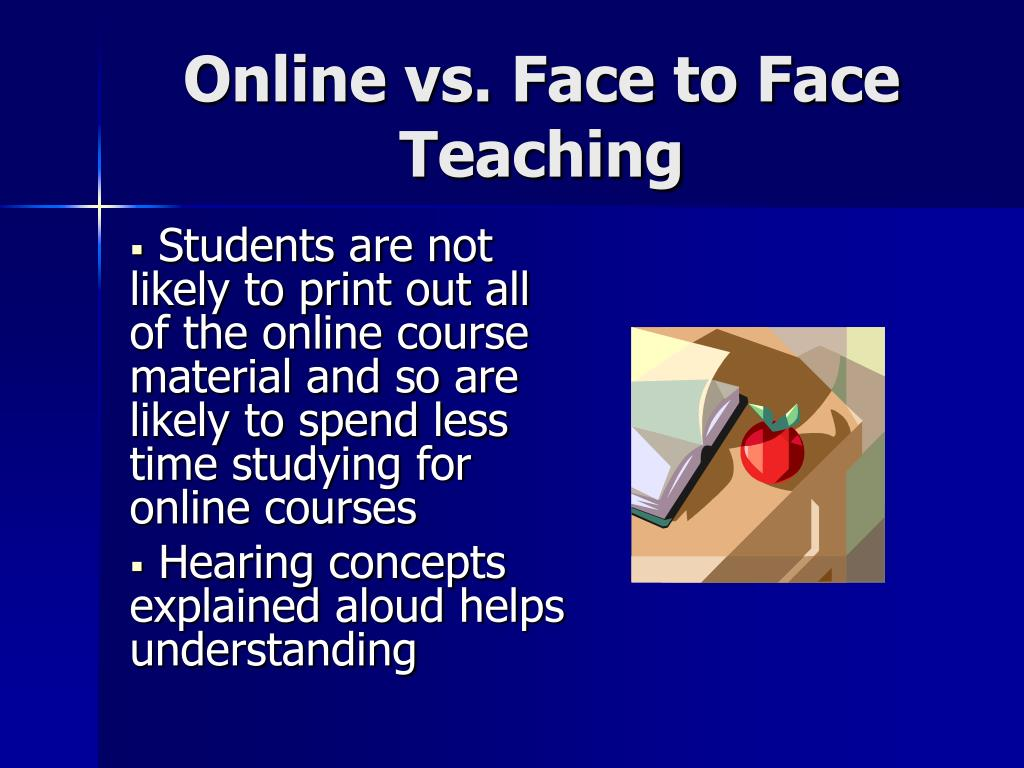 Online vs. Face to Face Teaching