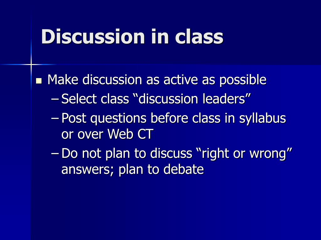 Discussion in class