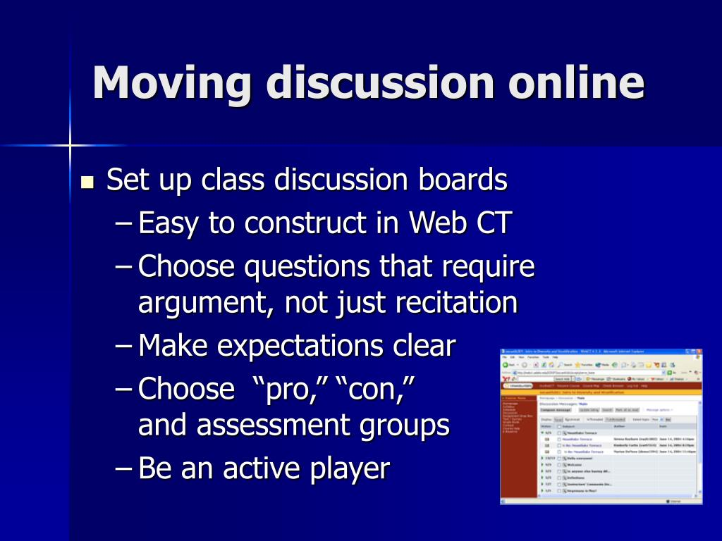 Moving discussion online