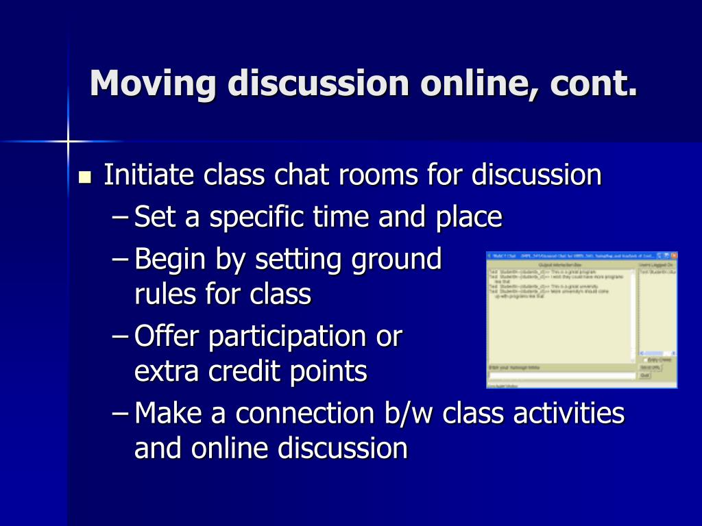Moving discussion online, cont.
