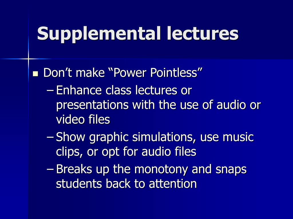 Supplemental lectures