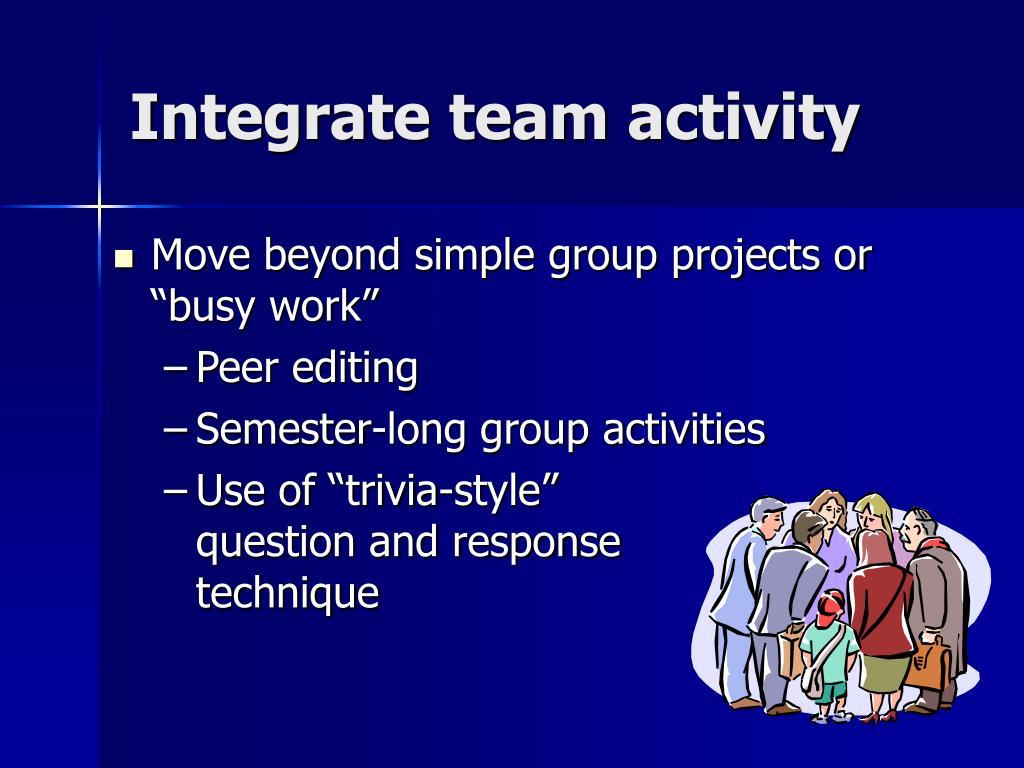 Integrate team activity