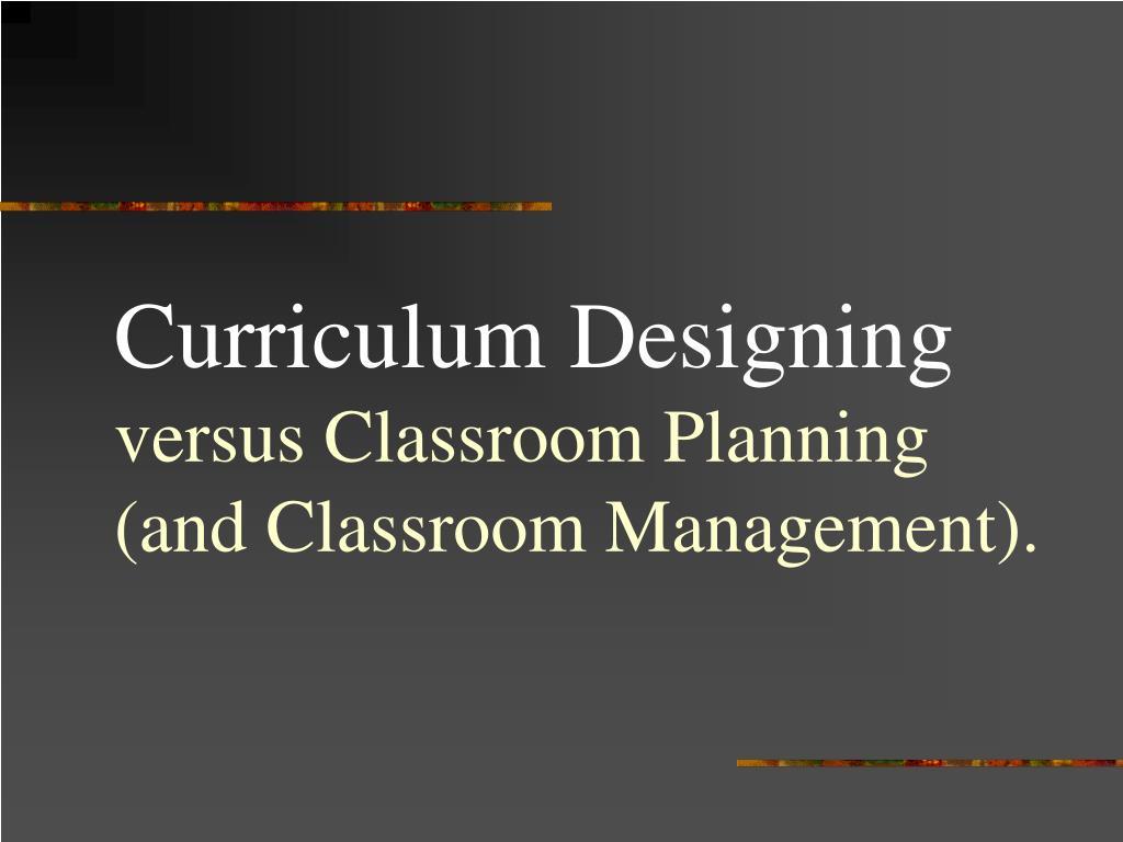 Curriculum Designing