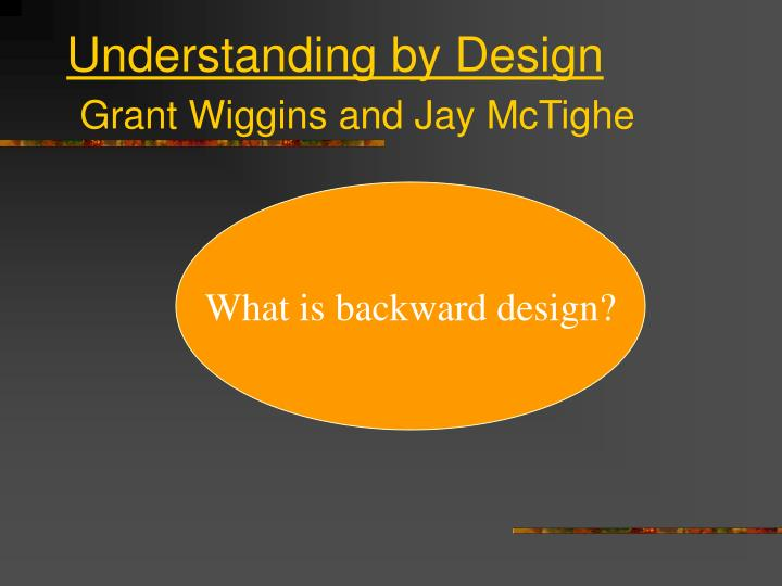 Understanding by design grant wiggins and jay mctighe l.jpg