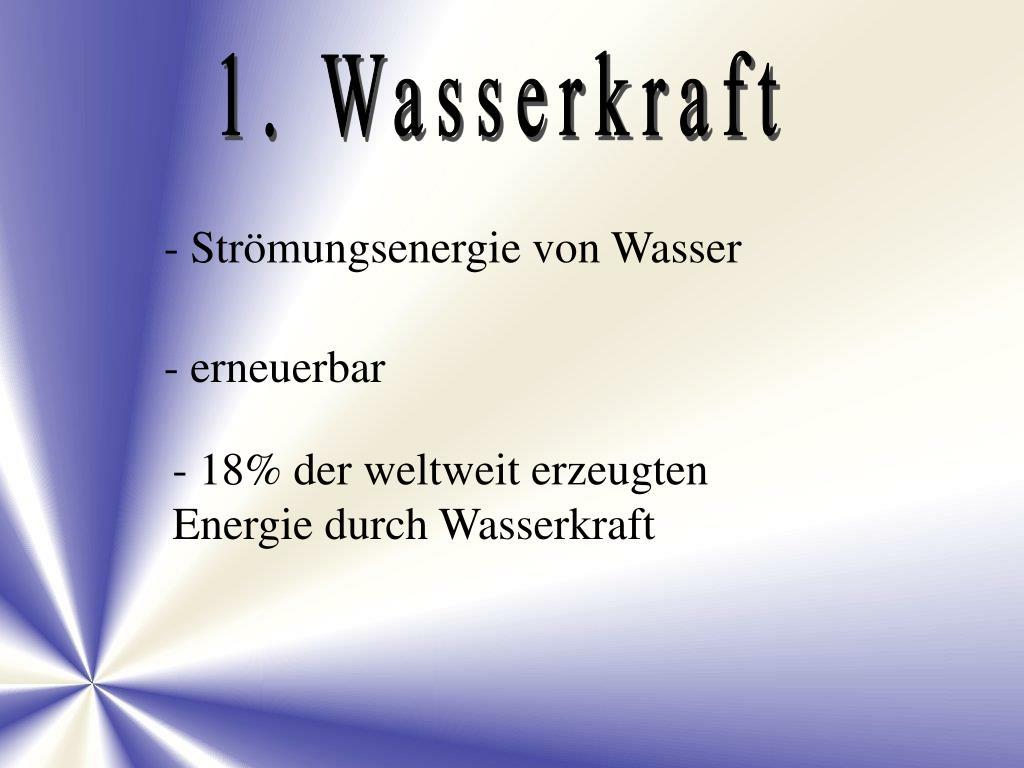 1. Wasserkraft