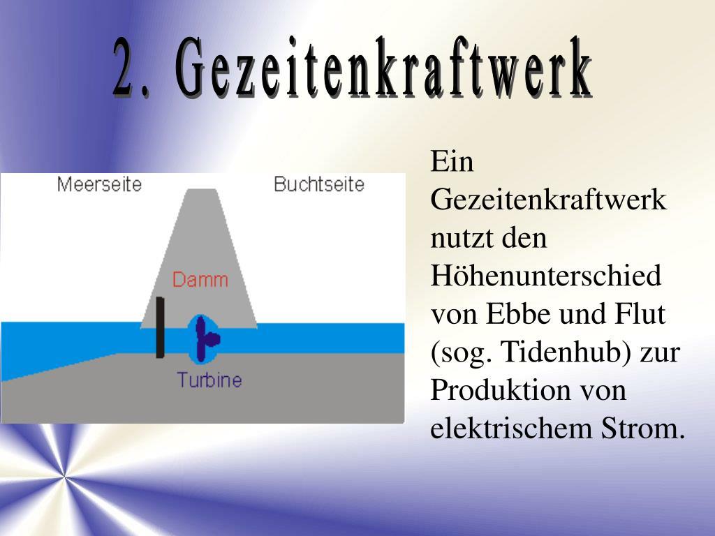 2. Gezeitenkraftwerk