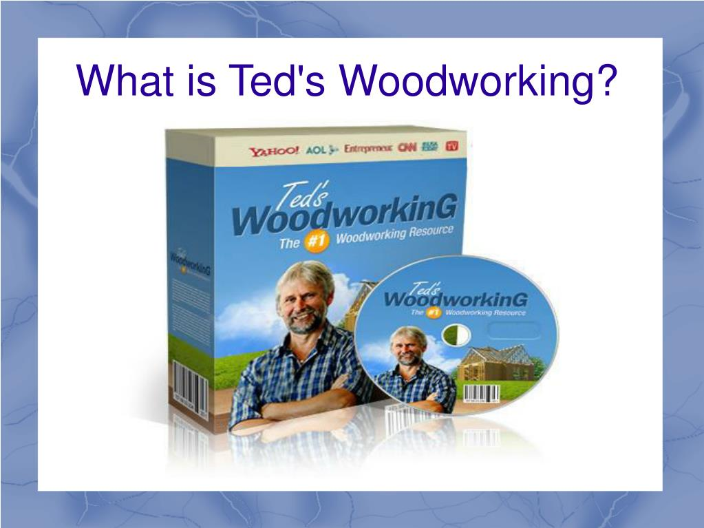 What is Ted's Woodworking?