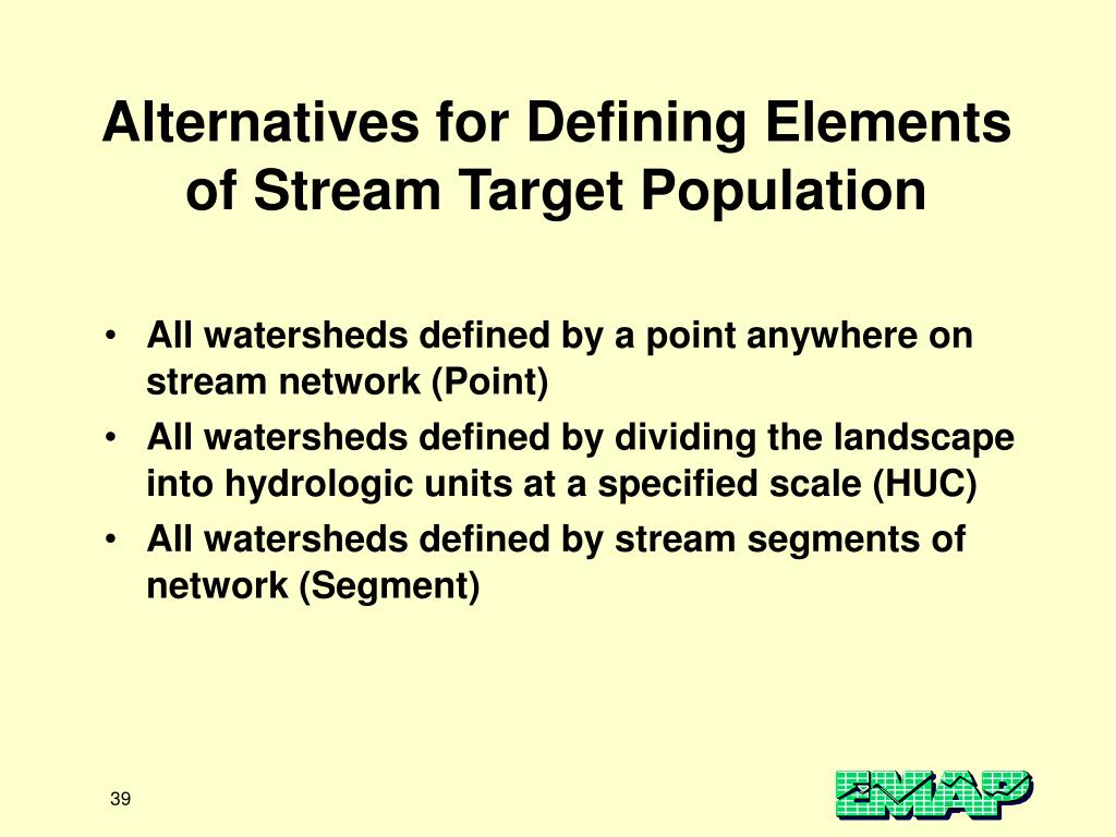 Alternatives for Defining Elements of Stream Target Population