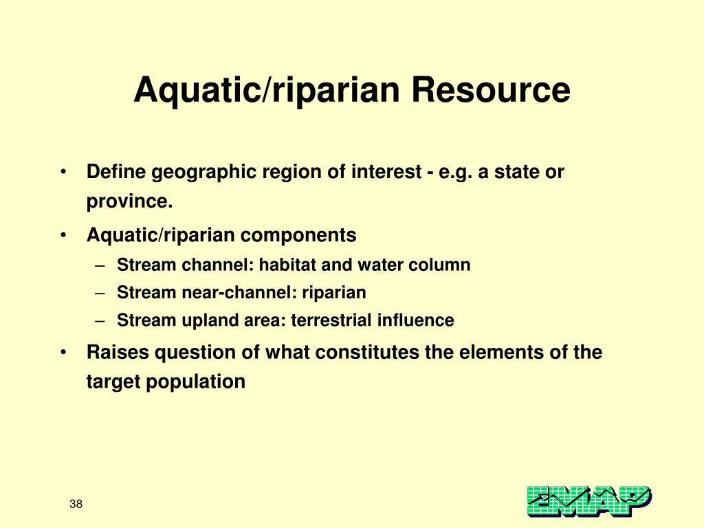 Aquatic/riparian Resource