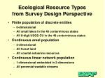 ecological resource types from survey design perspective