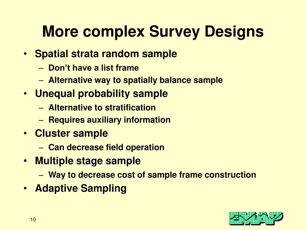 More complex Survey Designs