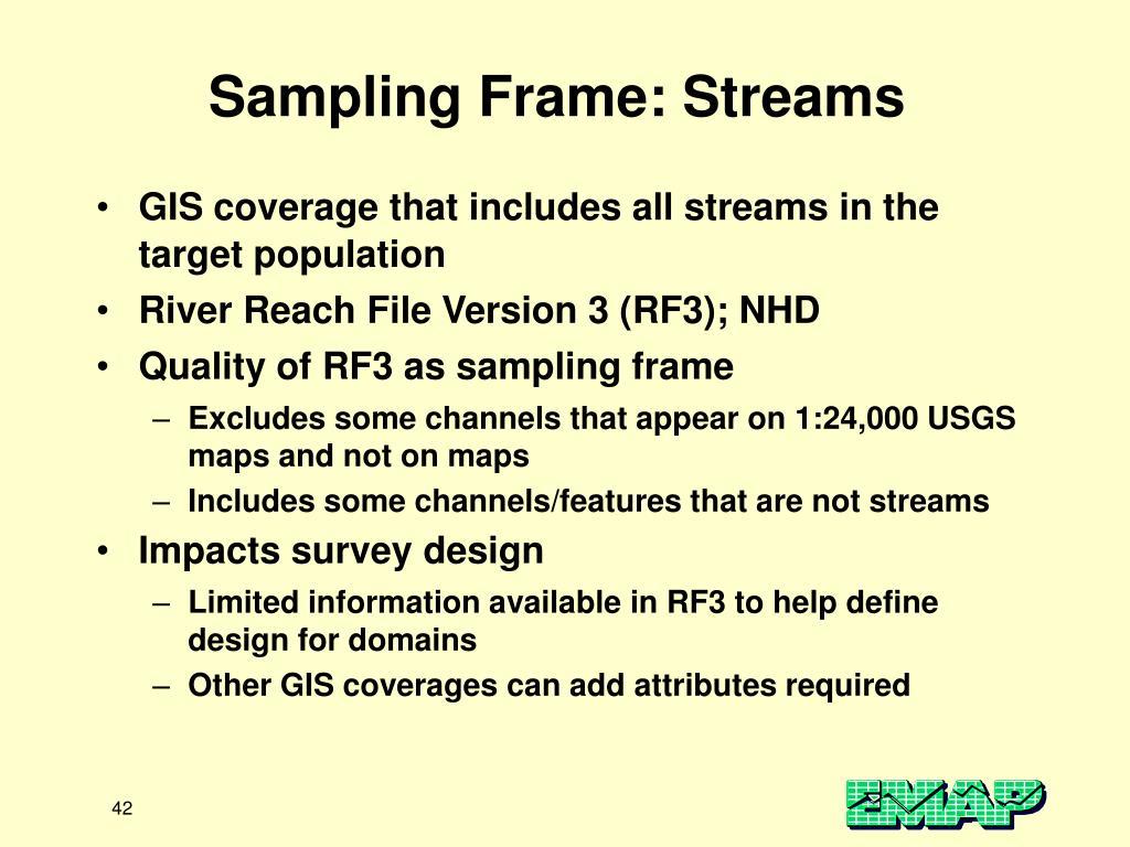 Sampling Frame: Streams