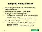 sampling frame streams