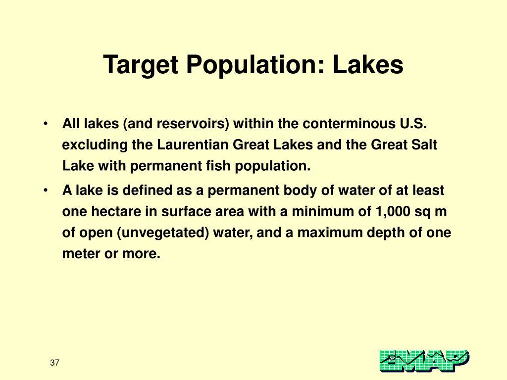 Target Population: Lakes