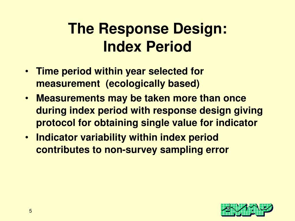 The Response Design: